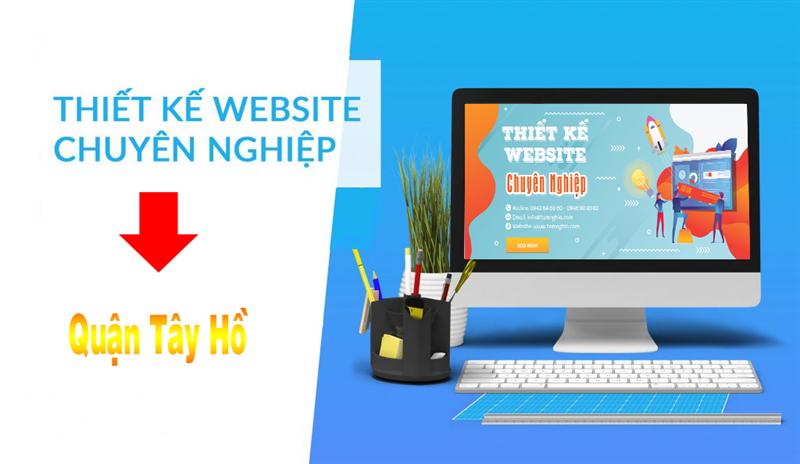 Thiết kế web tại quận Tây Hồ - Hà Nội