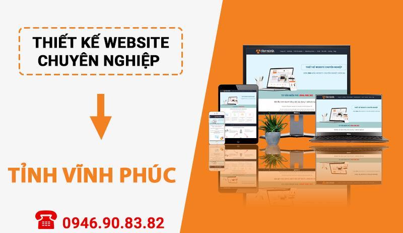 Thiết kế website chuyên nghiệp tại Tỉnh Vĩnh Phúc